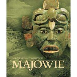 Majowie niezwykła cywilizacja