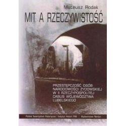 Mit a rzeczywistość - Mateusz Rodak
