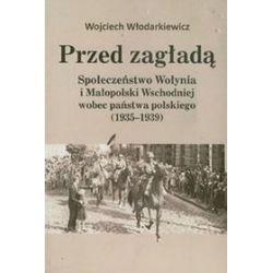 Przed zagładą - Wojciech Włodarkiewicz