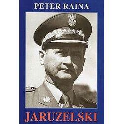 Jaruzelski 1923-1968 - Peter Raina