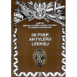28 Pułk Artylerii Lekkiej - Andrzej M. Przybyszewski