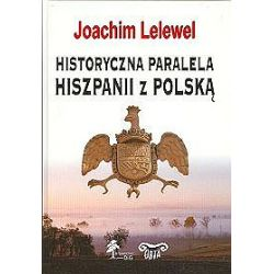 Historyczna paralela Hiszpanii z Polską - Joachim Lelewel