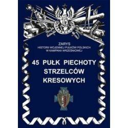 45 Pułk Piechoty Strzelców Kresowych - Piotr Bieliński