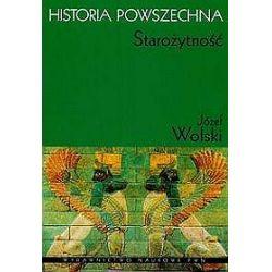 Historia powszechna Starożytność - Józef Wolski