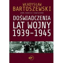 Doświadczenia lat wojny 1939-1945 - Władysław Bartoszewski
