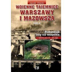 Wojenne tajemnice Warszawy i Mazowsza. Przewodnik inny niż wszystkie. Tom 2 + CD - Jacek Olecki