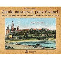 Zamki na starych pocztówkach Burgen und Schlosser auf alten Ansichtskarten - Castles in Old Postcards - Roman Czejarek