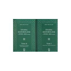 Studia historyczne z XVIII i XIX wieku t.1-2 - Jerzy Michalski
