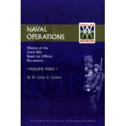 Official History of the War: v. 3, Naval Operations by Julian S. Corbett, 9781843424918.