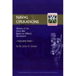 Official History of the War: v. 2, Naval Operations by Julian S. Corbett, 9781843424901.