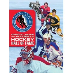 Official Guide to the Players of the Hockey Hall of Fame by Andy Bathgate, 9781554076628.
