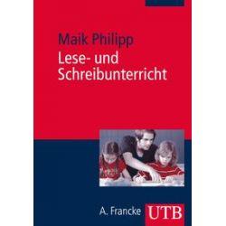 Bücher: Lese- und Schreibunterricht  von Maik Philipp