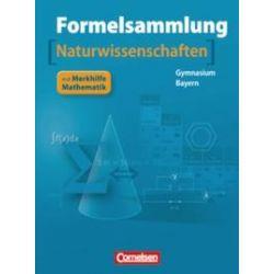 Bücher: Formelsammlung Mathematik - Physik - Chemie 11./12. Jahrgangsstufe. Gymnasium Bayern