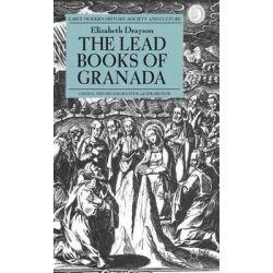 The Lead Books of Granada by Elizabeth Drayson, 9781137358844.