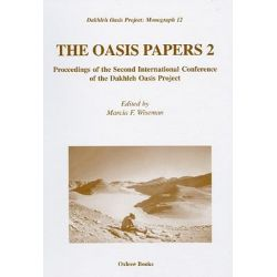 The Oasis Papers II, Proceedings of the Second International Conference of the Dakhleh Oasis Project by Marcia F. Wiseman, 9781842171271.