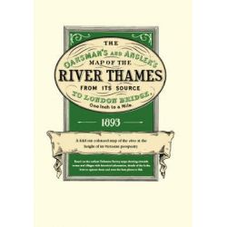 The Oarsman's and Angler's Map of the River Thames 1893, From Its Source to London Bridge by Ernest George Ravenstein, 9781873590010.