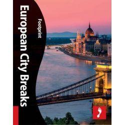 European City Breaks, Footprint Activity & Lifestyle Guide by Footprint Handbooks, 9781907263859.