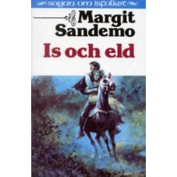 Is och eld Hft 28 Sagan om Isfolket - Margit Sandemo - Pocket