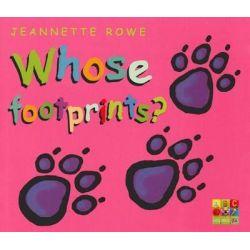 Whose Footprints? by Jeannette Rowe, 9780733322587.
