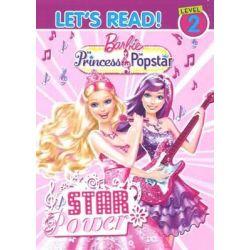 Barbie Princess & Popstar : Star Power, Let's Read! Level 2 by Five Mile Press, 9781743462171.