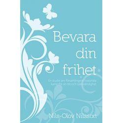 Bevara din frihet - Nils-Olov Nilsson - Storpocket (9789186935689)