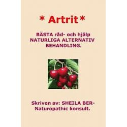 * Artrit * Naturliga Alternativ Behandling. Swedish Edition. Sheila Ber. - Sheila Ber - Bok (9781481953849)