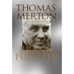 Brännpunkter : ur Thomas Mertons dagböcker - Thomas Merton - Bok (9789175802190)