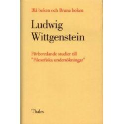 """Blå boken och Bruna boken - Förberedande studier till """"Filosofiska undersök - Ludwig Wittgenstein - Bok (9789187172830)"""