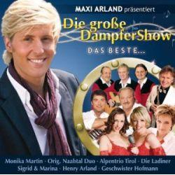 Maxi Arland präsentiert - Die Große DampferShow