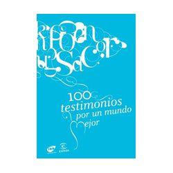 100 TESTIMONIOS POR UN MUNDO MEJOR - VV.AA., comprar el libro en tu librería online Casa del Libro