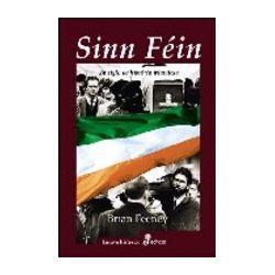 (PE) SINN FEIN: UN SIGLO DE HISTORIA IRLANDESA - BRIAN FEENEY, comprar el libro en tu librería online Casa del Libro