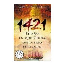 1421: EL AÑO EN QUE CHINA DESCUBRIO EL NUEVO MUNDO - GAVIN MENZIES, comprar el libro en tu librería online Casa del Libro