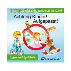 Musik: Achtung Kinder! Aufgepasst!  von Detlev Jöcker