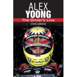 Alex Yoong, The Driver's Line by Steve Dawson, 9789814276207.