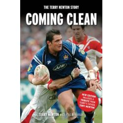 Coming Clean, The Terry Newton Story by Terry Newton, 9781904091578.