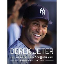 Derek Jeter, From the Pages of The New York Times by New York Times, 9780810996564.