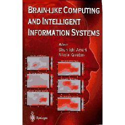 Brain-Like Computing and Intelligent Information Systems by Shun-ichi Amari, 9789813083585.