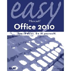Easy Microsoft Office 2010 by Tom Bunzel, 9780789743282.