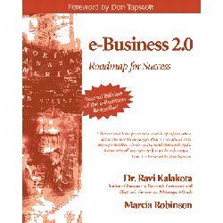 e-Business 2.0, Roadmap for Success by Ravi Kalakota, 9780201721652.