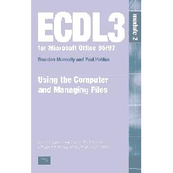 ECDL 95/97, Module 2 by Paul Holden, 9780130446350.