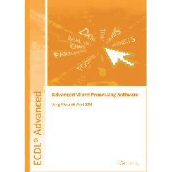 ECDL Advanced Syllabus 2.0 Module AM3 Word Processing Using Word 2003 by CiA Training Ltd, 9781860056499.