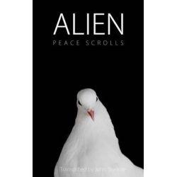 Alien Peace Scrolls by John Skydore, 9781478212751.