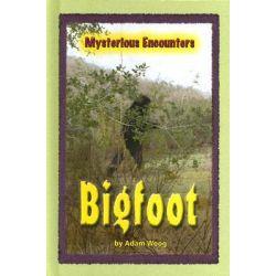 Bigfoot, Bigfoot -L by Adam Woog, 9780737734737.