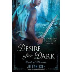 Desire After Dark, Lords of Pleasure by Jo Carlisle, 9780451237040.