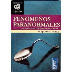 Fenomenos Paranormales : Una Introduccion a Los Eventos Sorprendentes, Una Introduccion a Los Eventos Sorprendentes by Alejandro Parra, 9789501770049.