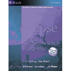 Eclipse, Building Commercial-Quality Plug-Ins by Eric Clayberg, 9780321426727.