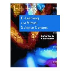 E-Learning and Virtual Science Centers by Leo Tan, 9781591405917.