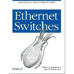 Ethernet Switches by Charles Spurgeon, 9781449367305.