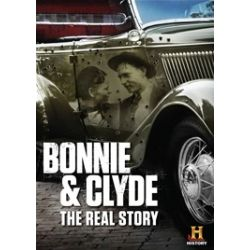 Bonnie & Clyde: The Real Story (DVD)