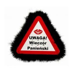 Trójkąt ostrzegawczy `Uwaga! Wieczór Panieński`